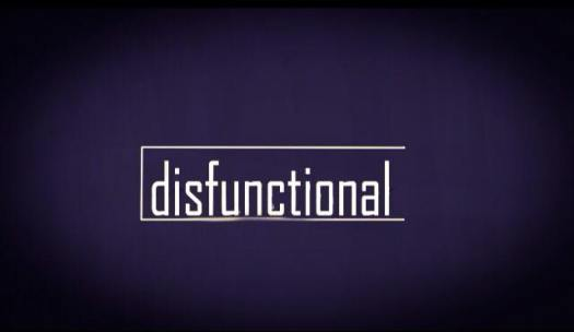 Disfunctional
